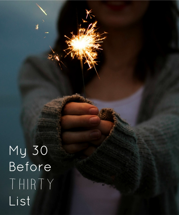 my 30 before thirty list
