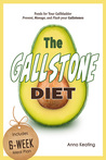 The Gallstone Diet by Anna Keating