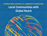 Local Communities with Global Reach: International Giving by U.S. Community Foundations