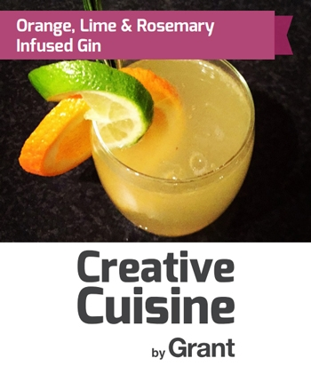 Orange, Lime and Rosemary Infused Gin