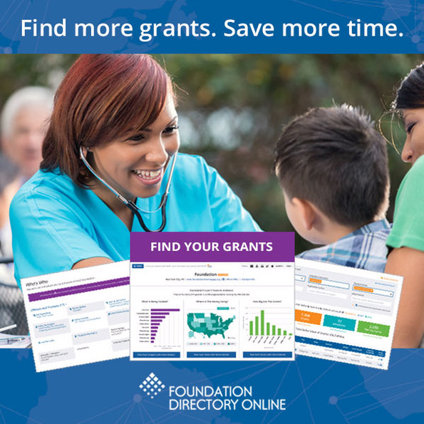 Find more grants. Save more time. Foundation Directory Online