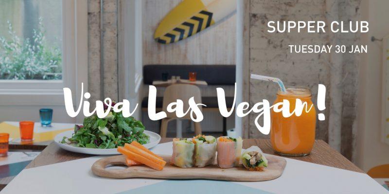 Viva Las Vegan! A Veganuary Vegan Supper Club & Talk