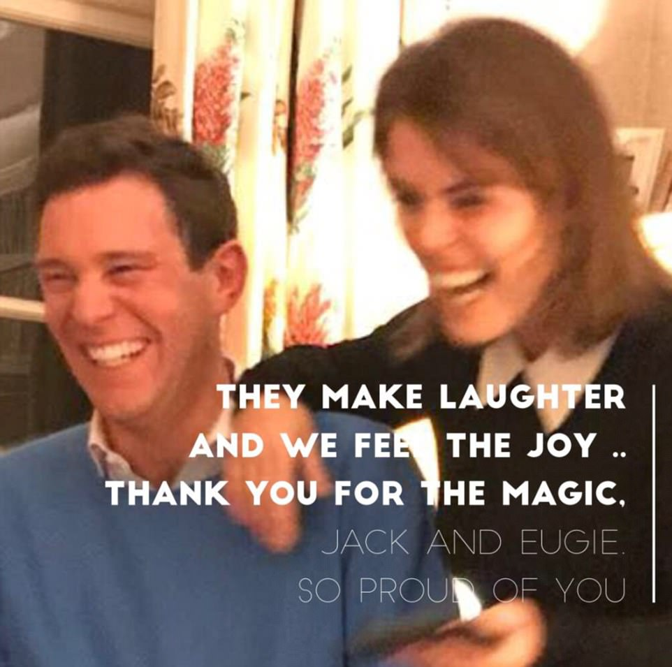Princess Eugenie's mother Sarah Ferguson posted a photo of the happy couple on Twitter, along with the caption: 'They make laughter and we feel the joy. Thank you for the magic Jack and Eugie, so proud of you'