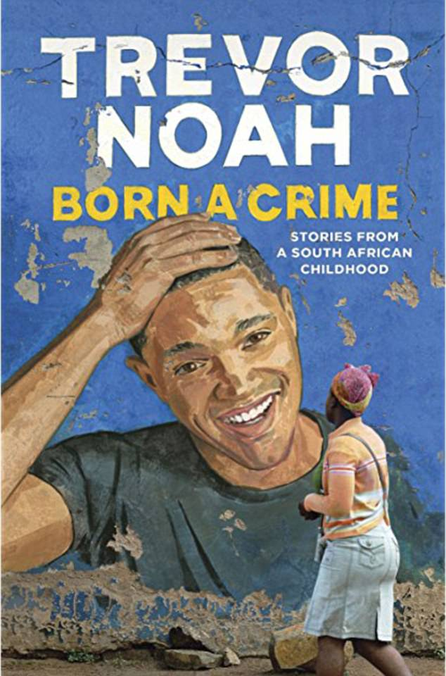 Acclaimed work: Noah's memoir, published in 2016, has won the James Thurber Prize for American Humor and two NAACP Image Awards