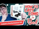 How To Last Longer in Bed with Adam's Performance Kit? | Couples Sex Toys Review