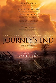 RC Sherriff's Journey's End is the seminal British play about WW1. Set in a dugout in Aisne in 1918, it is the story of a group of British officers, led by the mentally disintegrating young officer Stanhope, variously awaiting their fate.