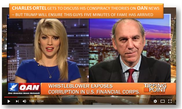 Charles Ortel gets to discuss his conspiracy theories on OAN news...