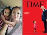 The July cover of Time features three-year-old Yanela Denise screaming beneath a towering Donald Trump along with the words 'Welcome to America'. Inside the magazine, it was claimed that she was taken 'screaming' from her mother by US Border Patrol agents which is not the case