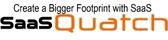 SaaSQuatch.Co- Create a Bigger Footprint with SaaS