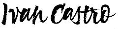 Ivan Castro   Calligraphy & Lettering