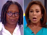 Enjoy The View:Judge Jeanine Pirro called Whoopi Goldberg and her View co-hosts 'c**ksuckers' on Thursday a production source tells DailyMail.com