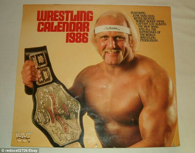 A 1986 WWF calendar featuring Hulk Hogan has a starting bid on eBay of $21.95. However bidders should be aware that they will have to face the sight of 'Andre the Giant' for the whole of January
