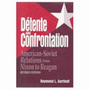 Detente and Confrontation
