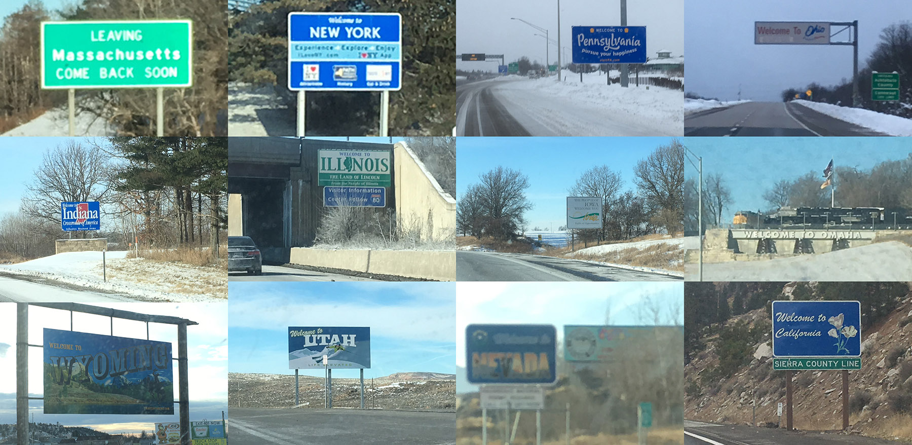 """state border signs for the dozen states from MA to CA on I-80 (there is no """"wlecome to Nebraska"""" sign, so I made do with """"welcome to Omaha"""""""