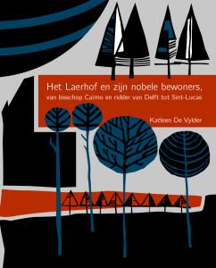 Het Laerhof en zijn nobele bewoners