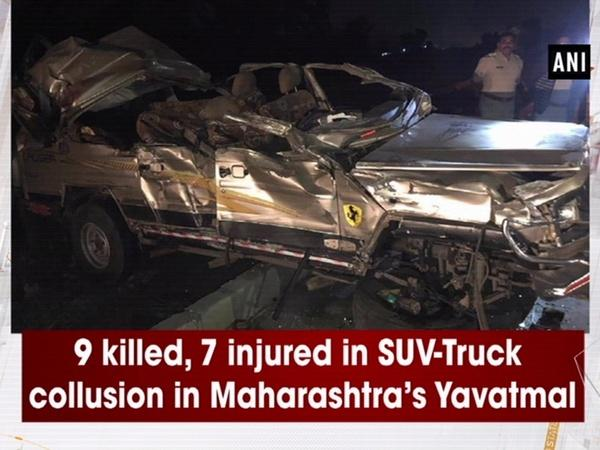 9 killed, 7 injured in SUV-Truck collusion in Maharashtra's Yavatmal
