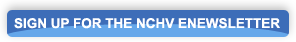 Sign up for the NCHV Newsletter