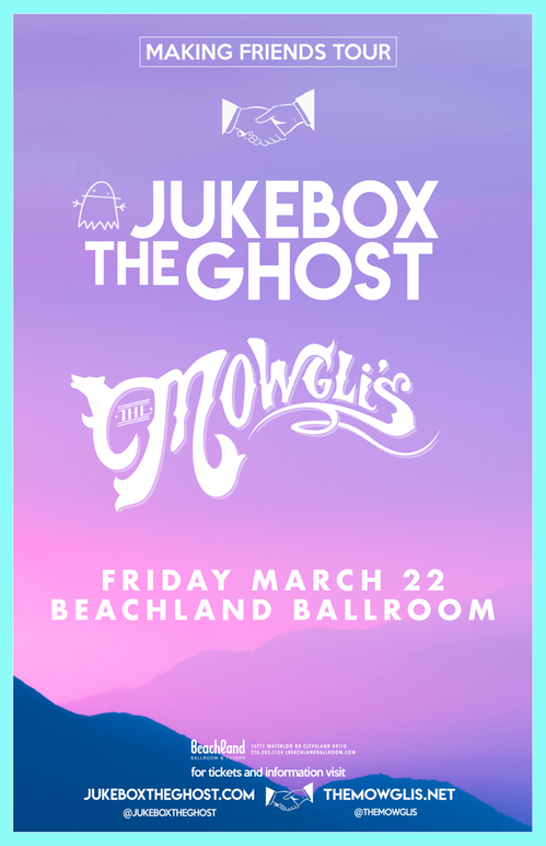 Jukebox The Ghost + The Mowgli's - Making Friends Tour