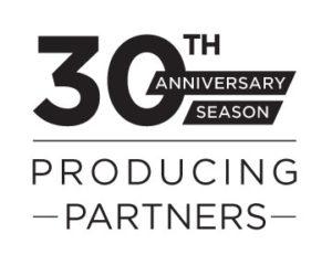 30th Anniversary Season Producing Partners