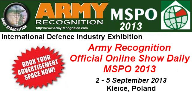 Your advertising in the online daily news MSPO 2013 Army Recognition for request Click here