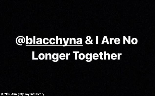 Announcement: YBN Almighty Jay, 18, broke the breakup news on his Insta Stories this Tuesday, writing: '@blacchyna & I Are No Longer Together' in white over a black backdrop