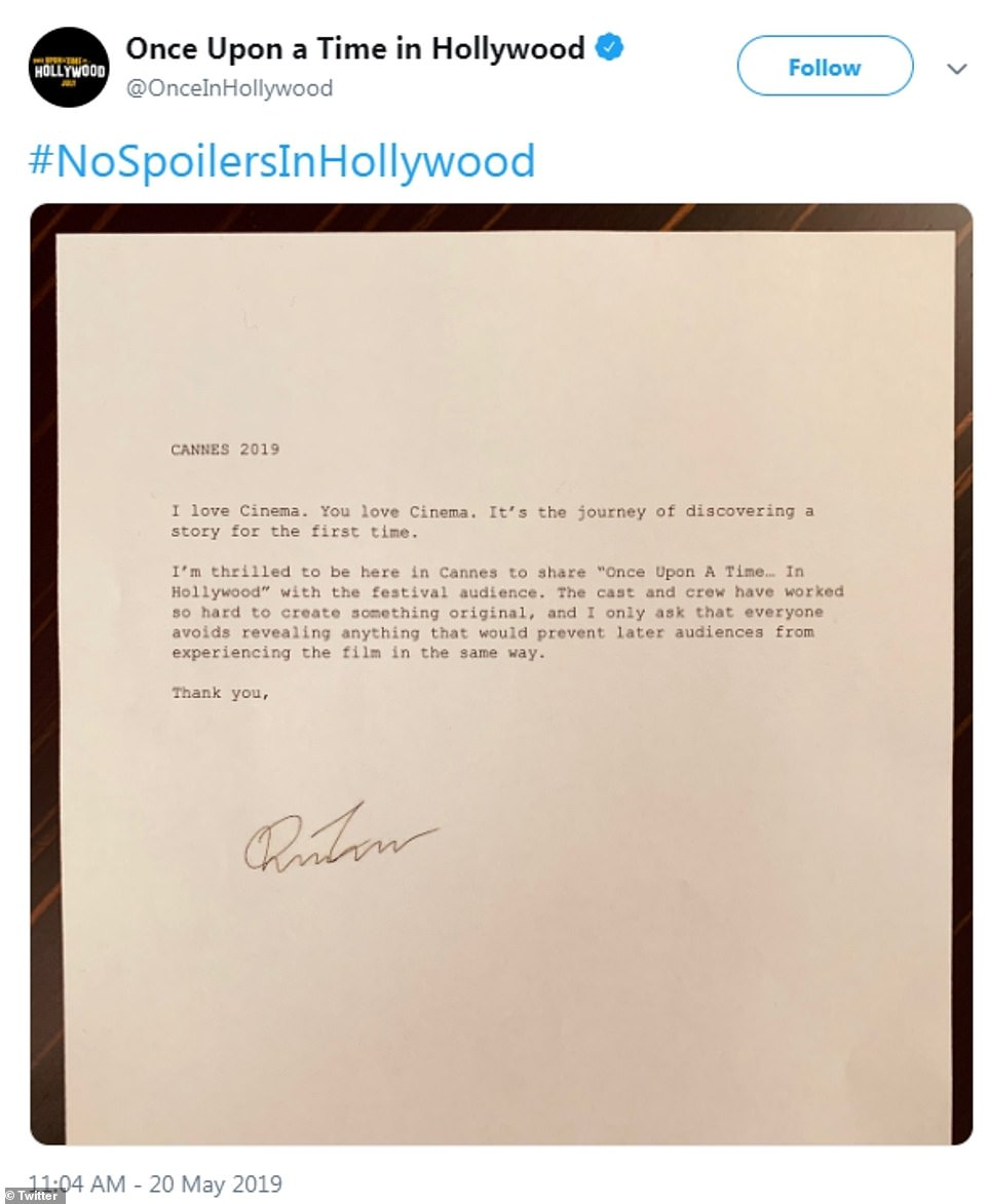 Keep Schtum:Tarantino also pleaded with fans to avoid revealing any spoilers ahead of the film's official release, through a written message posted to the Once Upon A Time Twitter account