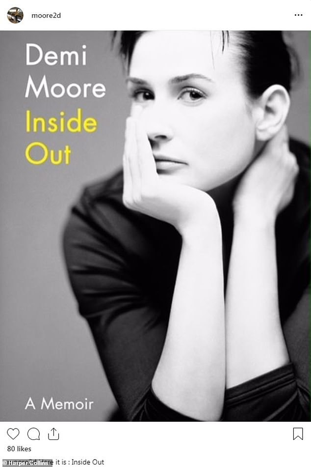 A clean look:Demi Moore shared the book cover for her new memoir Inside Out on Wednesday. The acting vet - best known for the films St Elmo's Fire, Ghost, Indecent Proposal and GI Jane - has little makeup on with her hair pulled back and a dark top on
