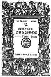 """Of The Three Most Noble Stones Generated by Three Secret Fires"" from the Complete Works of Rudolph Glauber."