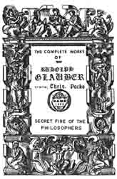 """""""Secret Fire of the Philosophers"""". Complete Works of Glauber"""