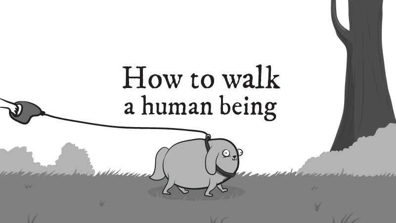 How to walk a human being