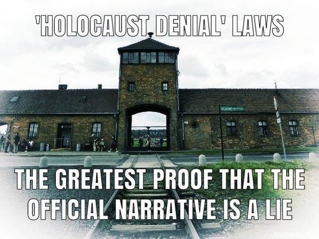 ! ! Holocaust denial laws the greatest proof