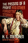 The Passing of a Profit & Other Forgotten Stories