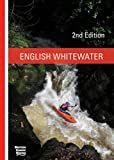 English Whitewater, British Canoe Union Guidebook, 2nd edition
