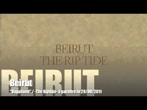 0 Beirut   The Rip Tide