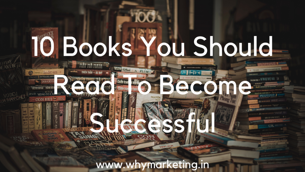 10 books you should read to become successful