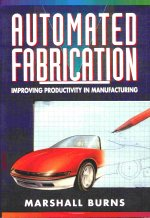 Automated Fabrication: The Book