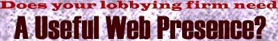 Does your lobbying firm need a useful web presence?