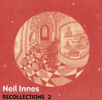 Neil Innes CD RECOLLECTIONS 2