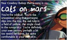 my cowboy bebop theme song is cats on mars