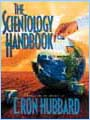 The Scientology Handbook - Click here to order