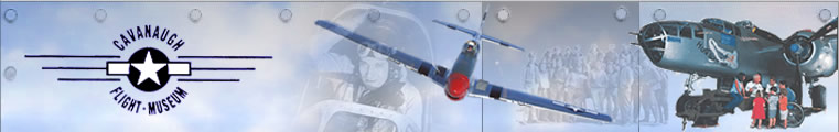 Welcome to the Cavanaugh Flight Museum Web Site