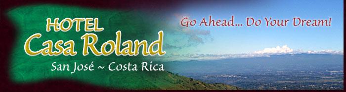 Costa Rica Holtel - Casa Roland Bed and Breakfast Resort in San Jose, Costa Rica