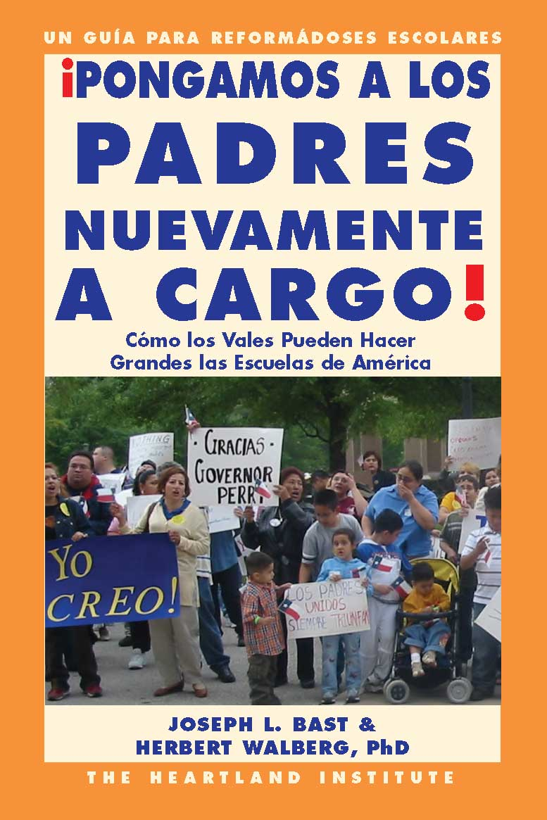 Let's Put Parents Back in Charge! New Bilingual Edition