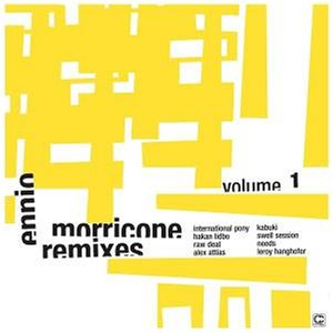 Ennio Morricone Remixes Vol.1