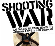 Read Anthony Lappés Graphic Novel, Shooting War