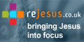 rejesus.co.uk - bringing Jesus into focus