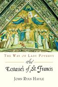 The Ecstasies of St. Francis