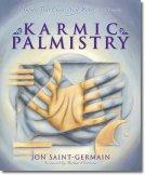 Karmic Palmistry: Explore Past Lives, Soul Mates, & Karma