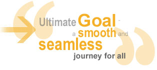 Ultimate Goal - A smooth and seamless journey for all