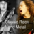 Classic Rock and Metal